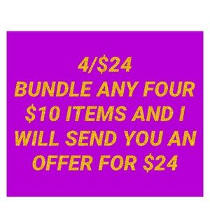 Bundle your $10 items to receive a special offer!!